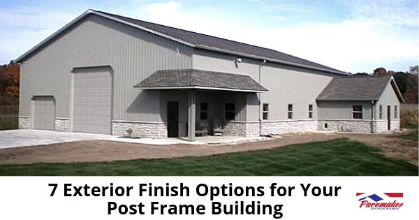 7-Exterior-Finish-Options-for-Your-Post-Frame-Building---315