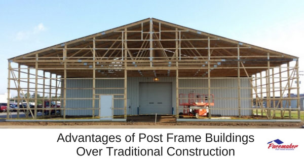Advantages of Post Frame Building