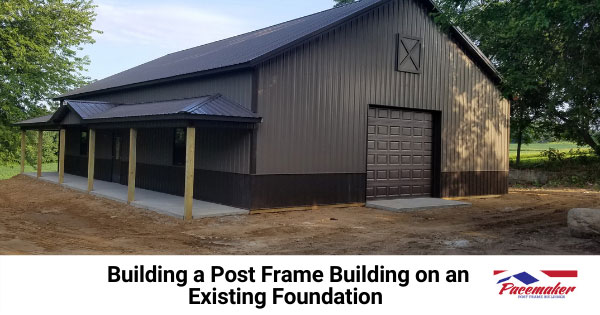 Building-a-Post-Frame-Building-on-an-Existing-Foundation.