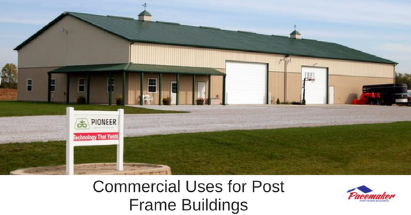 Commercial Uses for Post Frame Buildings-315