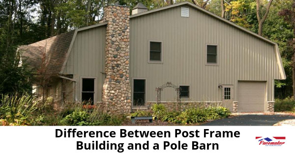 Difference-Between-Post-Frame-Building-and-a-Pole-Barn