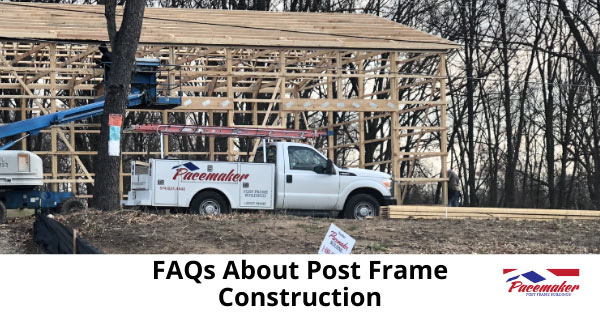 Post frame construction of home with Pacemaker truck parked in driveway.