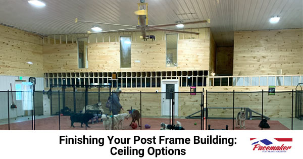 Finishing-your-post-frame-building-ceiling-options