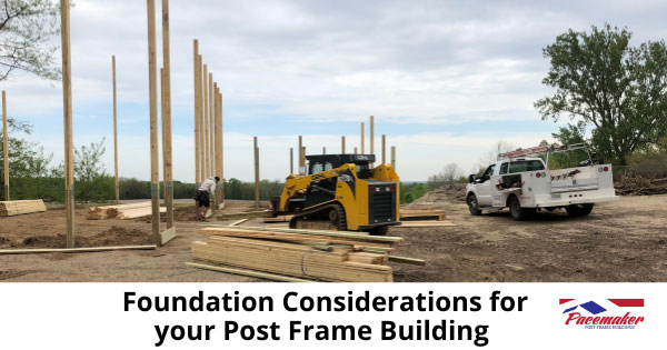 Foundation-Considerations-for-your-Post-Frame-Building.