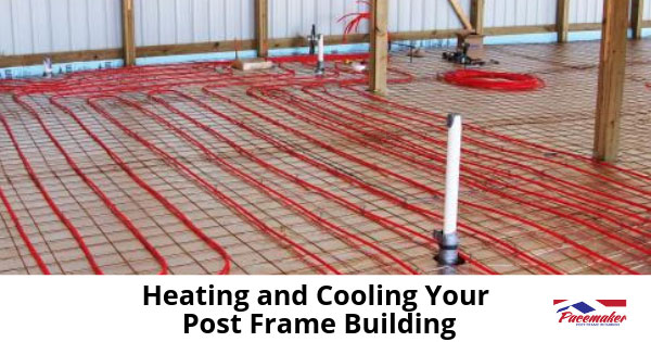 Heating-and-Cooling-Your-Post-Frame-Building-315