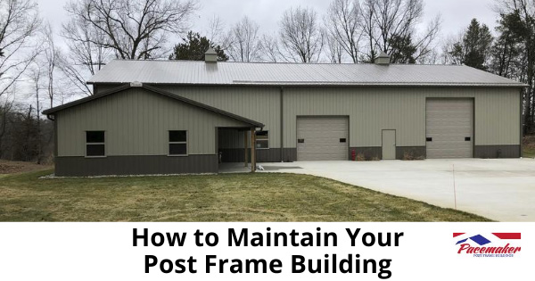 How-to-Maintain-Your-Post-Frame-Building.