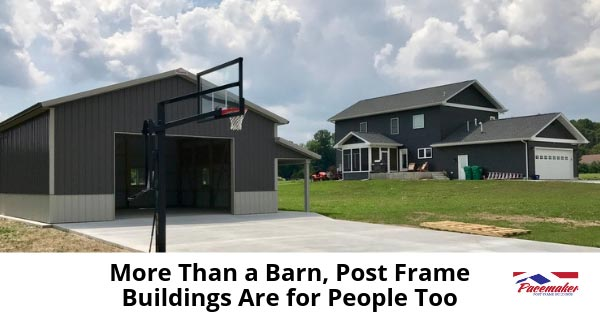 More-Than-a-Barn,-Post-Frame-Buildings-Are-for-People-Too---315