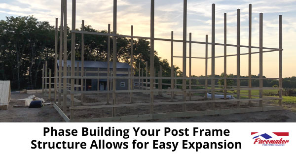 Phase-Building-Your-Post-Frame-Structure-Allows-for-Easy-Expansion