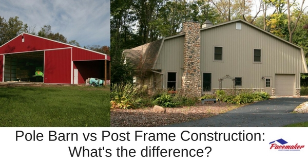 Pole Barn vs Post Frame Construction: What's the difference?