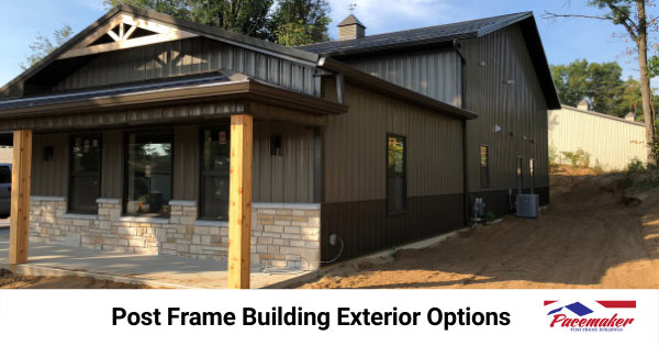 Post frame building showing exterior roofing and siding options.