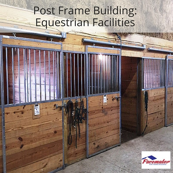 Post Frame Building_ Equestrian Facilities 600