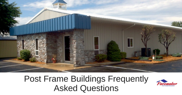 post frame building frequently asked questions 315