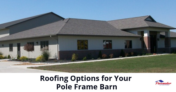 Roofing-Options-for-Your-Pole-Frame-Barn-315