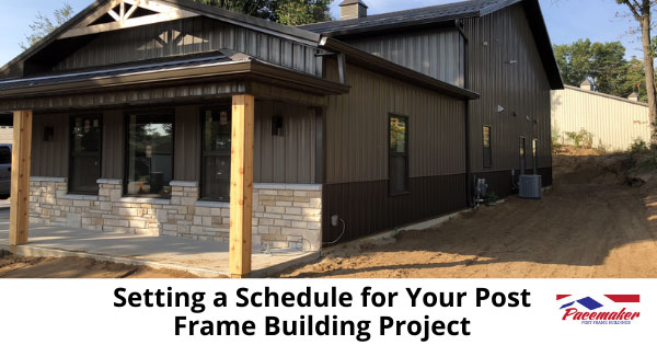 Setting-a-Schedule-for-Your-Post-Frame-Building-Project.
