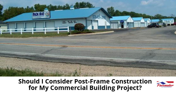 Should-I-Consider-Post-Frame-Construction-for-My-Commercial-Building-Project---315