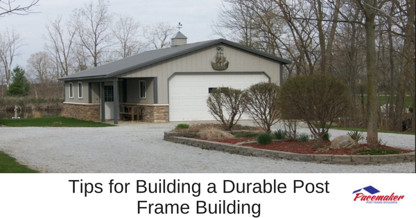 Tips for Building a Durable Post Frame Building-315