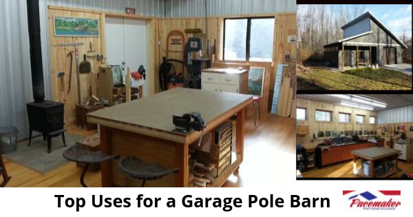 Top-Uses-for-a-Garage-Pole-Barn-315
