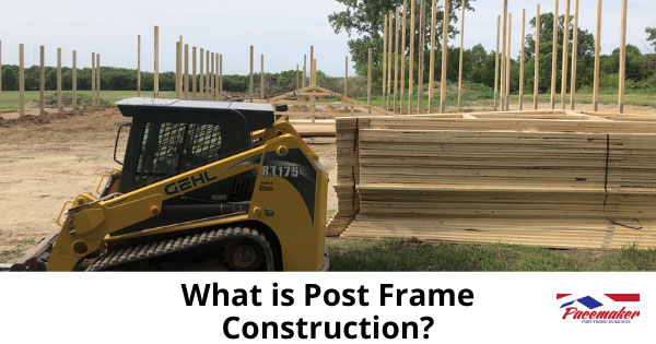 What-is-Post-Frame-Construction