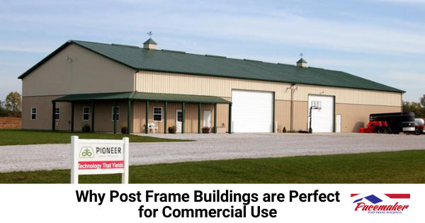Pioneer's commerical post frame building.