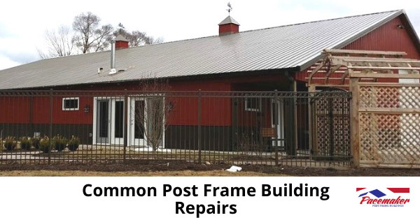 common-post-frame-building-repairs